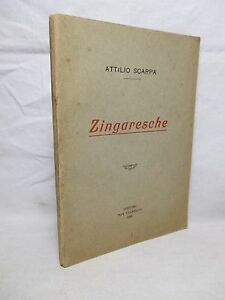 Scarpa Attilio - Zingaresche - Vianello 1923 Autografato dall'Autore