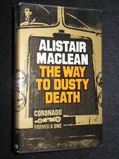 ALISTAIR MACLEAN - The Way to Dusty Death - 1973-1st - F1 Motor Racing Set Novel