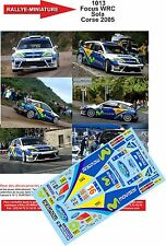 DECALS 1/32 REF 1013 FORD FOCUS WRC SOLA TOUR DE CORSE 2005 RALLYE RALLY