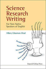 Science Research Writing For Non-native Speakers Of English by Hilary Glasman-Deal (Paperback, 2009)