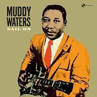 Waters, Muddy Sail on (180 Gram Vinyl Limited Edition) (New Vinyl)