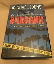 Michael Joens AN ANIMATED DEATH IN BURBANK - First Edition Author SIGNED 2004