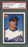 1991 topps traded #101t IVAN RODRIGUEZ texas rangers rookie card PSA 8