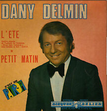 DANY DELMIN L'ETE / PETIT MATIN (PATROPI) FRENCH 45 SINGLE