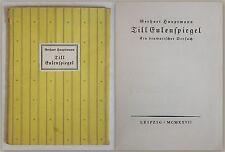 Hauptman Till Eulenspiegel Ein dramatischer Versuch 1927 Narr Klassiker EA xz