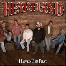 HEARTLAND : I LOVED HER FIRST  (CD) Sealed