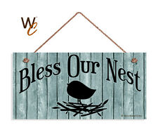 Bless Our Nest Sign, Shabby Sign, Country Cascade 5x10 Rustic Bird & Nest Sign