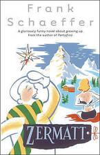 Zermatt by Frank Schaeffer (Paperback, 2005)