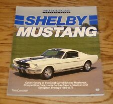 Muscle Car Color History Shelby Mustang Book Tom Corcoran Ford