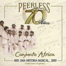 Conjunto Africa : 70 Anos Peerless Una Historia Musical CD
