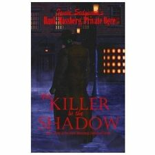 Hank Mossberg, Private Ogre: The Killer in the Shadow by Jamie Sedgwick...