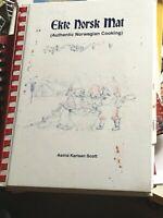 Ekte Norsk Mat Authentic Norwegian Cooking By Astrid Karlsen Scott Copyright1975