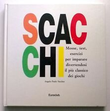 SCACCHI Angelo P. Vaccher - ediz. Euroclub 1995