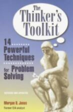 The Thinker's Toolkit: 14 Powerful Techniques for Problem Solving by Jones, Mor