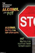 DIFFERENCE BETWEEN ALCOHOL AND POT ~ 24x36 HUMOR POSTER Cannabis Weed NEW/ROLLED