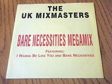 "THE UK MIX MASTERS - BARE NECESSITIES MEGAMIX     7"" VINYL PS"