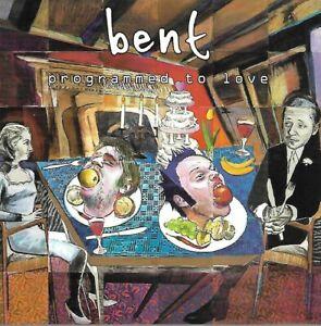 Bent - Programmed to Love (2001)