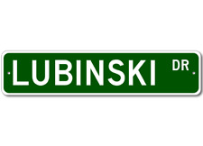 LUBINSKI Street Sign - Personalized Last Name Signs