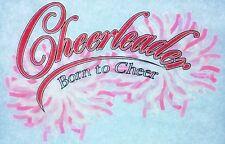 Original Vintage Cheerleader Iron On Transfer Born To Cheer