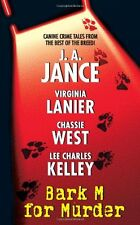 Bark M For Murder by J. A. Jance, Virginia Lanier, Chassie West, Lee Charles Kel