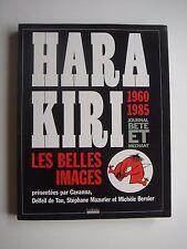 HARA KIRI - 1960/1985 - LES BELLES IMAGES - 2008 - CAVANNA - PROFESSEUR CHORON