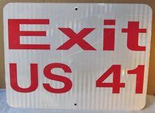 Vintage EXIT US 41 Aluminum Street/Traffic/Road Sign 24 x 18 S52