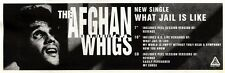 """NEWSPAPER CLIPPING/ADVERT 27/8/94PGN11 3X11"""" THE AFGHAN WHIGS : WHAT JAIL IS LIK"""