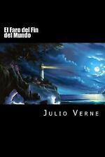 El Faro Del Fin Del Mundo (Spanish Edition) by Julio Verne (2016, Paperback)