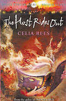 The Host Rides Out (Hodder Silver Series), Celia Rees