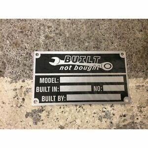 """Built Not Bought"" ID Plate Dataplate Serial # Identification Number Tag Hot Rod"