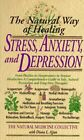 Stress, Anxiety and Depression: The Natural Way of