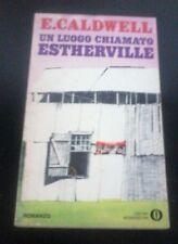 E. Caldwell - UN LUOGO CHIAMATO ESTHERVILLE