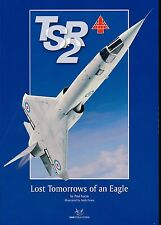 TSR2 - Lost Tomorrows of an Eagle (SAM Publications) - New Copy