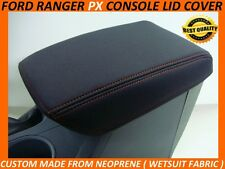FORD RANGER PX NEOPRENE CONSOLE LID COVER ( WETSUIT FABRIC ) NOV 2011 - CURRENT