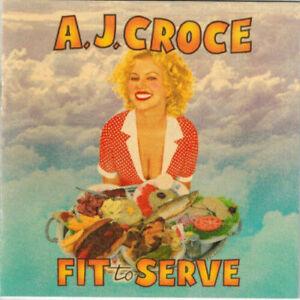 A.J. Croce – Fit To Serve (1998) NEW CD