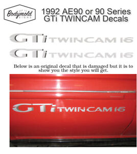 GTi TWINCAM 16 decals 1992 AE90 or 90 Series