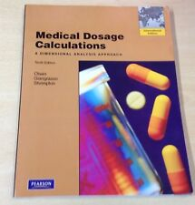 Medical Dosage Calculations: A Dimensional Analysis Approach - Tenth Edition