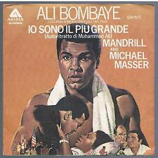 """MANDRILL AND MICHAEL MASSER ALI BOMBAYE IO SONO IL PIU' GRANDE I/II  7"""" 45 GIRI"""