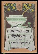 Niederrheinisches Kochbuch für den bürgerlichen Haushalt, 1895, Reprint 1979