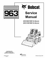 Bobcat 963 Skid Steer Loader Service Repair Manual 6900988 562215001 516515001