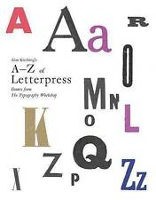 Alan Kitching's A-Z of Letterpress: Founts from the Typography Workshop by Alan