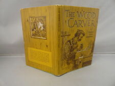 The Wood Carver Grace Noll Powell 1954 Lee Mero Illustrated in Jacket