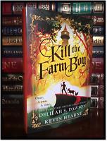 Kill The Farm Boy ✎SIGNED✎ by KEVIN HEARNE New Hardback 1st Edition & Printing