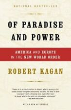 B004KAB5R8 Of Paradise and Power: America and Europe in the New World Order