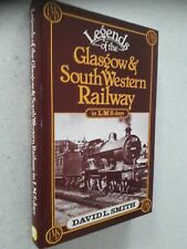 LEGENDS OF THE GLASGOW & SOUTH WESTERN RAILWAY IN LMS DAYS