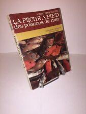 La pêche à pied des poissons de mer par Robert Sinsoilliez