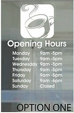COFFEE SHOP CAFE OPENING HOURS RESTAURANT DECAL PERSONALISED SIGN 20x15cm