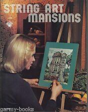 String Art Mansions Victorian 1975 Vintage Pattern Instruction Craft Book NEW