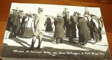 RPPC Mexican Border war postcard Officers of Mexican and other Refugees Fort Bli
