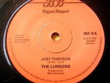 "THE LURKERS - JUST THIRTEEN  7"" VINYL"